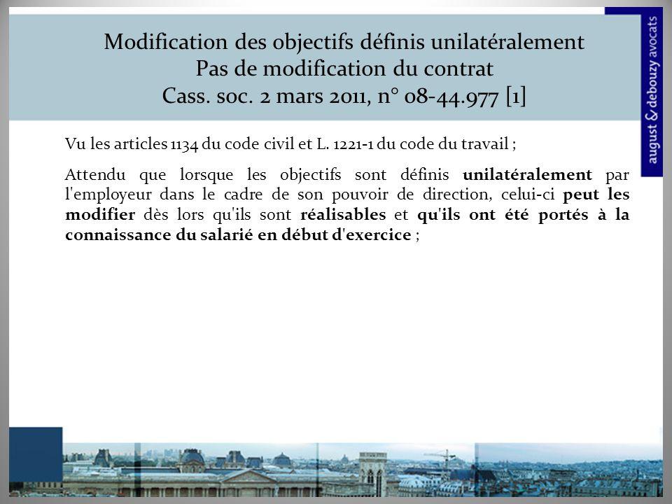 Modification des objectifs définis unilatéralement Pas de modification du contrat Cass. soc. 2 mars 2011, n° 08-44.977 [1]